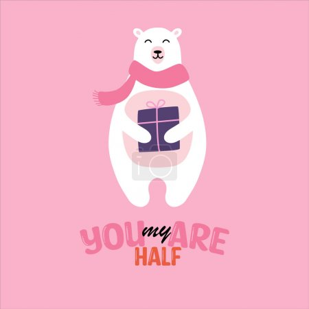Valentines day gift card with cute bear poster. Love story card with funny character illustration and wish. Love message hand drawn style. Romantic cartoon quote you are my half on white background